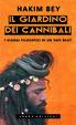 Cover of Il giardino dei cannibali. I viaggi filosofici di un sufi beat