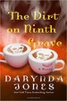 Cover of The Dirt on Ninth Grave