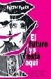 Cover of El Futuro Ya Esta Aqui
