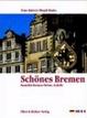 Cover of Schönes Bremen