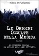 Cover of Le origini occulte della musica