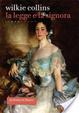 Cover of La Legge e la Signora. Libro primo