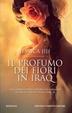 Cover of Il Profumo dei Fiori in Iraq