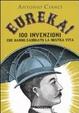 Cover of Eureka! Altre 100 invenzioni che ci hanno cambiato la vita. Vol. 2