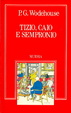 Cover of Tizio, Caio e Sempronio