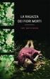 Cover of La ragazza dei fiori morti