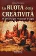 Cover of La ruota della creatività