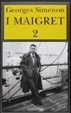 Cover of I Maigret 2