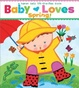 Cover of Baby Loves Spring!