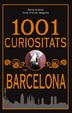 Cover of 1001 CURIOSITATS DE BARCELONA