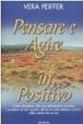 Cover of Pensare e agire in positivo