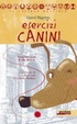 Cover of Esercizi canini