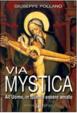 Cover of Via mystica. All'uomo, in quanto essere amato