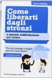 Cover of 101 modi per liberarti dagli stronzi e trovare soddisfazione nel lavoro