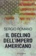Cover of Il declino dell'impero americano