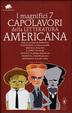 Cover of I magnifici 7 capolavori della letteratura americana