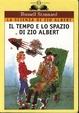 Cover of Il tempo e lo spazio di zio Albert