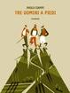 Cover of Tre uomini a piedi