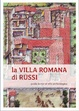 Cover of La villa romana di Russi