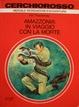 Cover of Amazzonia: in viaggio con la morte