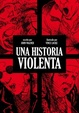 Cover of Una historia violenta