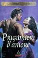 Cover of Prigionieri d'amore