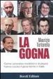 Cover of La gogna. Come la deriva mediatica dei processi ha devastato la giustizia