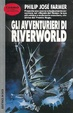 Cover of Gli avventurieri di Riverworld