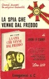 Cover of La spia che venne dal freddo