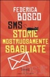 Cover of SMS Storie Mostruosamente Sbagliate