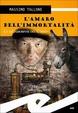 Cover of L'amaro dell'immortalità