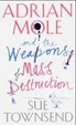 Cover of Adrian Mole and the Weapons of Mass Destruction