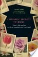 Cover of I messaggi segreti dei fiori