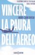 Cover of Vincere la paura dell'aereo