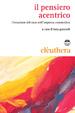 Cover of Il pensiero acentrico