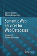 Cover of Semantic Web Services for Web Databases