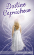 Cover of Destino caprichoso