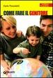 Cover of Come fare il genitore