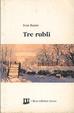 Cover of Tre rubli