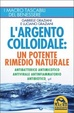 Cover of L'argento colloidale