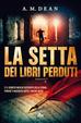 Cover of La setta dei libri perduti