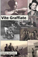 Cover of Vite graffiate
