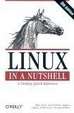 Cover of Linux in a Nutshell