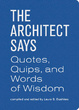 Cover of The Architect Says