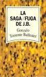 Cover of La saga / Fuga de J.B.