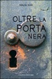 Cover of Oltre la porta nera