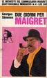 Cover of Due giorni per Maigret