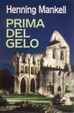 Cover of Prima del gelo