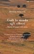 Cover of Cedi la strada agli alberi