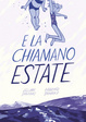 Cover of E la chiamano estate